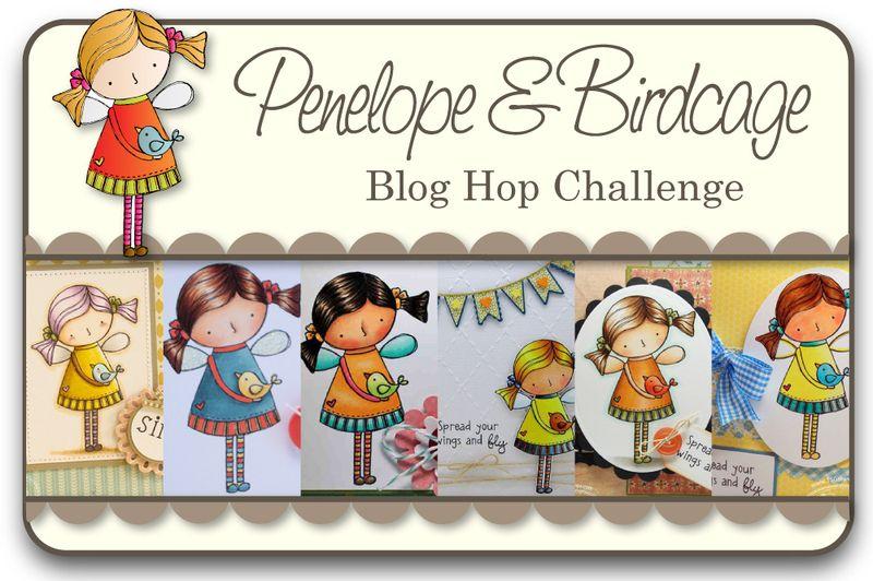 Penelope & Birdcage Blog Hop Challenge