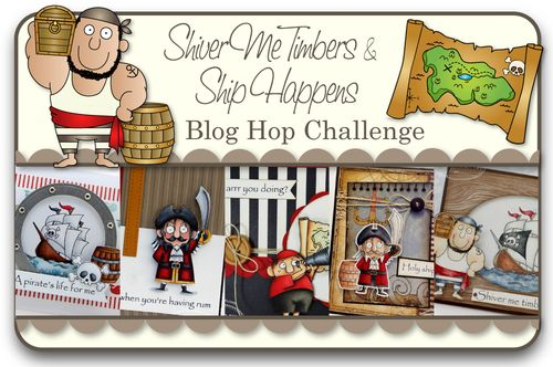 Shiver Me Timbers_Ship Happens Blog Hop Challenge